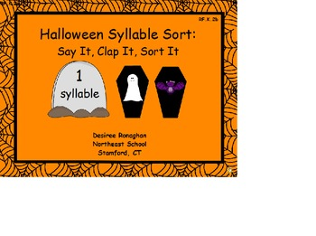Halloween Syllable Sort:Say It, Clap It, Sort It
