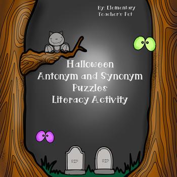 Halloween Synonym and Antonym Literacy Activity