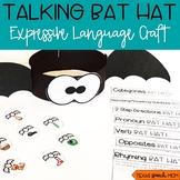 Talking Bat Hat: Speech and Language Craft