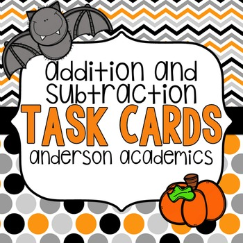 Halloween Task Cards: Adding & Subtracting within 100