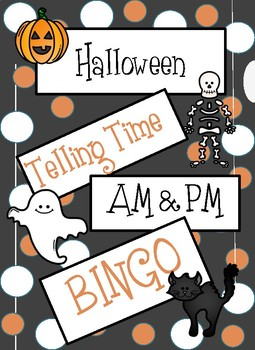 Halloween Telling Time: AM & PM Bingo