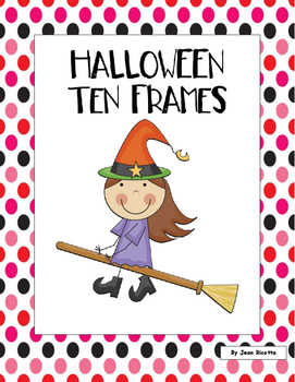 Halloween Ten Frames - Kindergarten and First Grade Math
