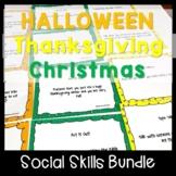 Halloween Thanksgiving and Christmas Social Skills Bundle
