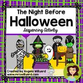 Halloween: The Night Before Halloween Sequencing Activity