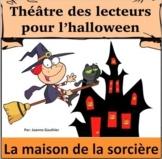 Halloween Théâtre des lecteurs: La maison de la sorcière