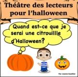 Halloween Théâtre des lecteurs: Quand est-ce que je serai un feu follet?