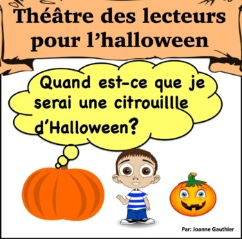 Quand Est Ce Halloween.Theatre Des Lecteurs Quand Est Ce Que Je Serai Une Citrouille D Halloween
