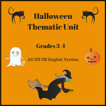 Halloween Thematic Unit for AUS NZ and UK Grades 3-4