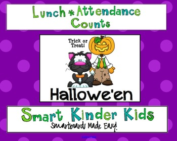 Halloween Theme - Lunch Count and Attendance for Smartboard