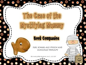 Halloween Theme Mystifying Mummy Book Companion for Speech and Language Therapy
