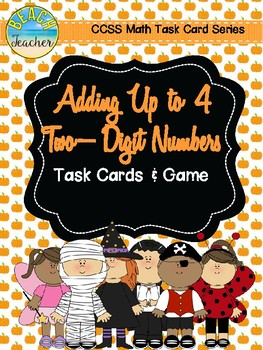 Halloween Themed Adding Up to 4 Two-Digit Numbers Task Cards & Game 2.NBT.6