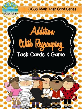Halloween Themed Addition With Regrouping Task Cards & Game 2.NBT.5
