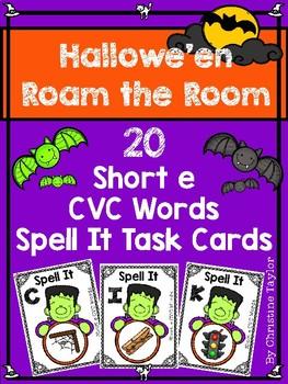 Halloween Themed CVC Short e Spell It Roam the Room Cards