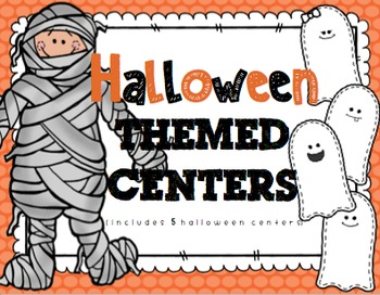 Halloween Themed Centers