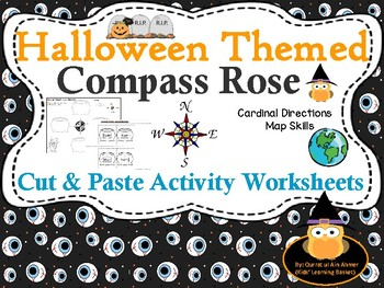 Halloween Themed Compass Rose:Map Skill Cardinal Directions Cut & Paste Activity