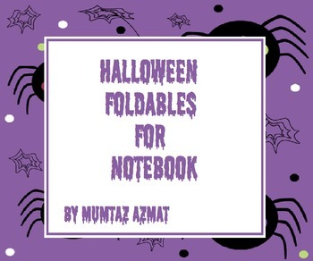 Halloween Themed Foldables for Notebook: