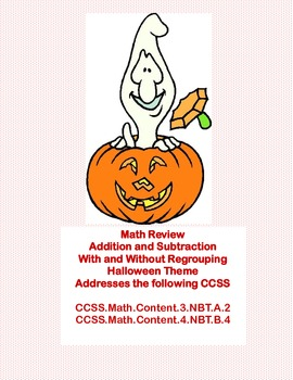 Halloween Themed Math Review -Addition and Subtraction With & Without Regrouping