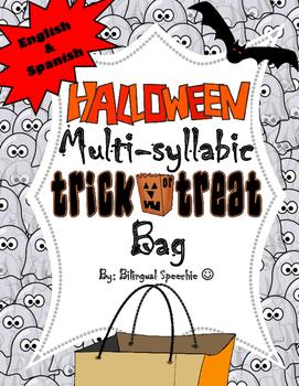 *English & Spanish* Halloween Themed Multi-Syllabic Trick-
