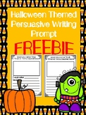 Halloween Themed Persuasive Writing Prompt Freebie