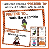 Halloween Themed 'Pretend To' Movement Activity Cards and Slides - Brain Break