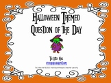 Halloween Themed Question Of The Day
