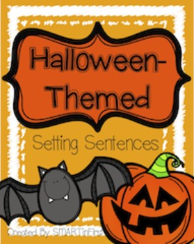Halloween-Themed Setting Sentences Packet