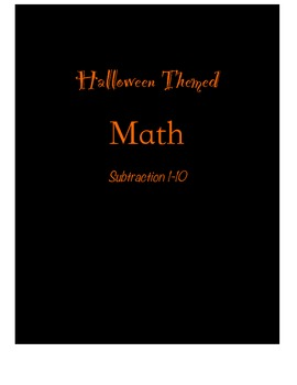 Halloween Themed Subtraction ~1 to 10