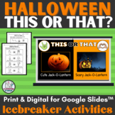 Halloween This or That Ice Breaker Slideshow and Print Activities