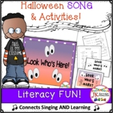 Halloween Song - Look Who's Here! - Literacy Pack