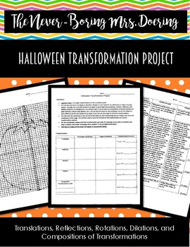 Halloween Transformation Project for Geometry and/or Algebra