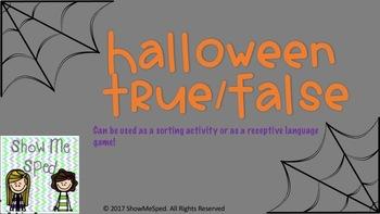 Halloween True or False