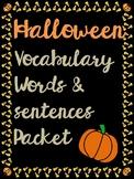 Halloween Vocab and Sentences.
