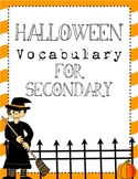 Halloween Vocabulary Packet for Middle/High School