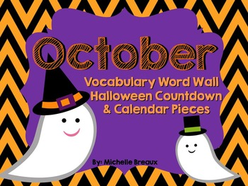Halloween Vocabulary Word Wall, October Calendar Pieces, & Halloween Countdown