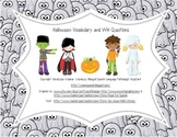 Halloween Vocabulary and WH Questions