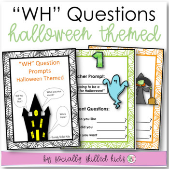 """""""Wh"""" Question Prompts~ Asking Questions/Responding To Othe"""