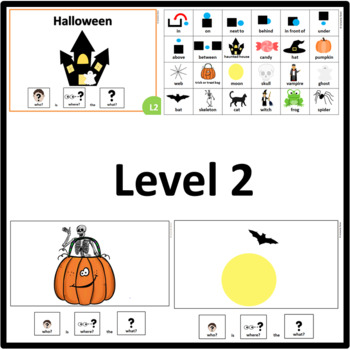 Halloween WHO, WHERE, WHAT? Adapted book preposition Level 1, Level 2 & Level 3