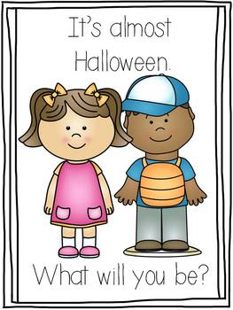 Halloween What Will You Be? Shared & Emergent Reading Fun