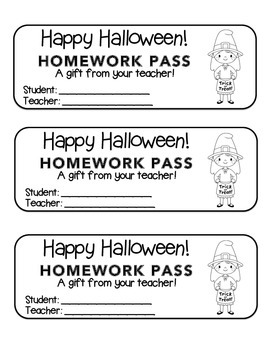 """""""Halloween"""" Witch Trick or Treat - Homework Pass –Holiday FUN! (black line)"""
