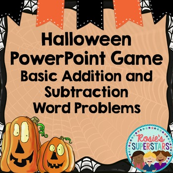 Halloween Word Problem PowerPoint Game: Basic Addition and Subtraction