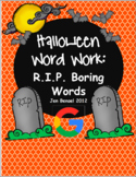 Halloween Word Work:32 R.I.P. Gravestone Cards, 2 Covers, 8 Suggested Activities
