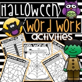 Halloween Word Work Activities - Use with ANY Words! NO PREP!
