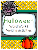 Halloween Word Work and Writing Activities