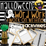 Halloween Work on Writing and Word Work Activities DAILY 5