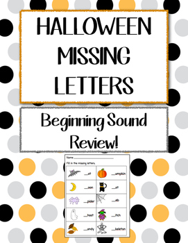 Halloween Worksheet - Missing Beginning Sounds