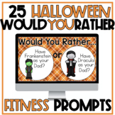 Halloween Would You Rather - 20 Fitness, Conversation or W