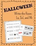 Halloween! Write the Room: La, Sol, and Mi