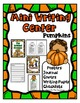October Writing Centers * Halloween Writing * Bats, Spiders, Pumpkins Writing