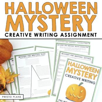 HALLOWEEN WRITING ACTIVITY: MYSTERY WRITING