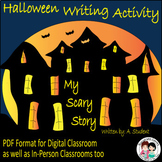Halloween Writing Activity My Scary Story Writing Pack